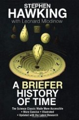 A Briefer History of Time (co-authored with Stephen Hawking)